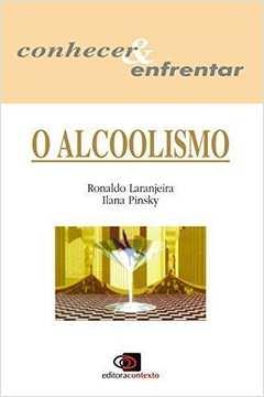 Alcoolismo, O