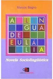 A Lingua De Eulalia - Novela Sociolinguistica
