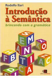 INTRODUCAO A SEMANTICA BRINCANDO COM A GRAMATICA