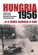 HUNGRA 1956 E O MURO COMEÇA A CAIR
