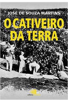 CATIVEIRO DA TERRA, O