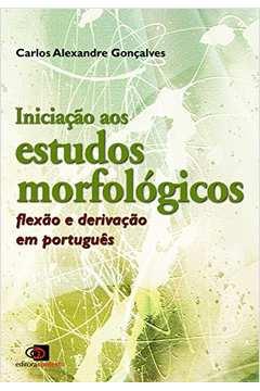 Iniciação aos Estudos Morfológicos: Flexão e Derivação em Português