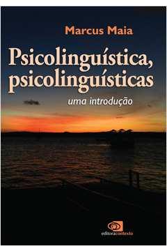 Psicolinguística, Psicolinguísticas: Uma Introducão