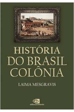 HISTORIA DO BRASIL COLONIA