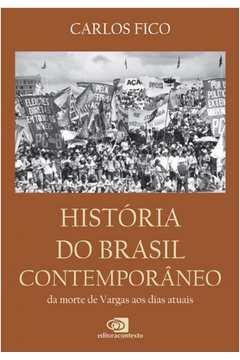 HISTORIA DO BRASIL CONTEMPORANEO
