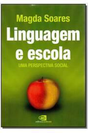 linguagem e escola, uma perpectiva social