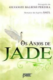 Os Anjos de Jade - Espírita