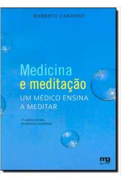 Medicina e Meditacão: Um Médico Ensina a Meditar