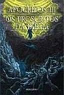Apócrifos III - Os Proscritos da Bíblia