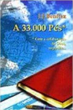 33.000 Pés, a (com a Colaboração de Deus, Suponho)
