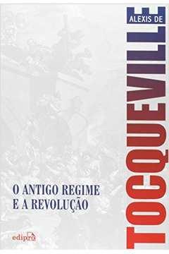 Antigo Regime E A Revolucao, O