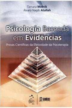 Psicologia Baseada Em Evidências - Provas Científicas Da Efetividade