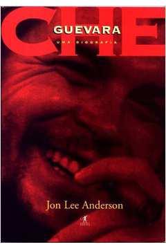 Che Guevara - Uma Biografia