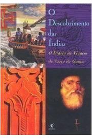 O Descobrimento das Índias-o Diário da Viagem de Vasco da Gama