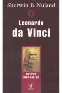 Leonardo da Vinci - Colecão Braves Biografias
