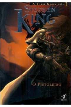 O Pistoleiro - Col. a Torre Negra Vol. 1