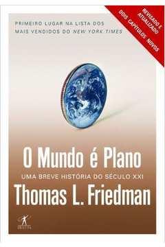 O Mundo é Plano - Revisado e Atualizado - Texto Integral
