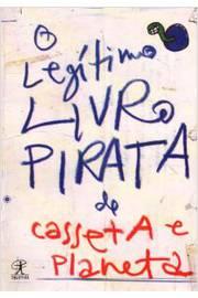 Legitimo Livro Pirata de Casseta e Planeta
