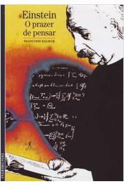 Einstein o Prazer de Pensar