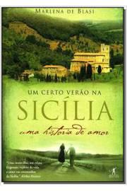 Um Certo Verão na Sicília.    uma História de Amor.