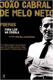 João Cabral de Melo Neto - Poemas para Ler na Escola