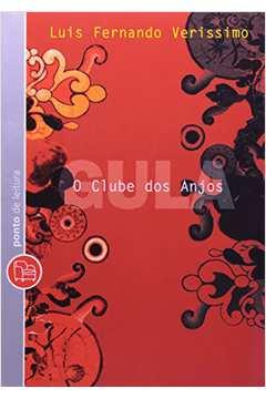 Clube dos Anjos, o - Gula