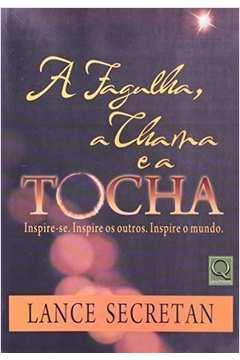 FÁGULHA CHAMA E A TOCHA
