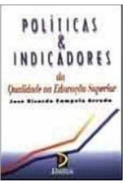 Politicas E Indicadores Da Qualidade Na Educacao Superior