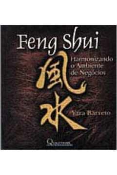 Feng Shui - Harmonizando o Ambiente de Negócios