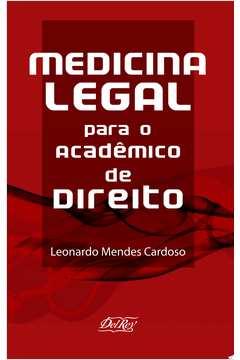 MEDICINA LEGAL PARA O ACADEMICO DE DIREITO