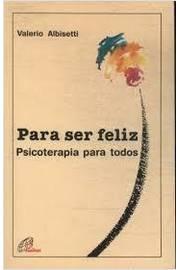 Para ser feliz psicoterapia para todos