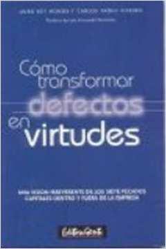 Cómo Transformar Defectos en Virtudes