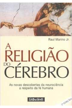 Religiao Do Cerebro, A