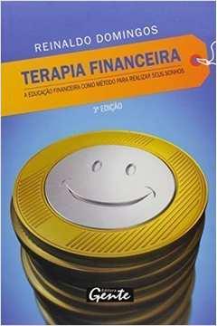 Terapia Financeira Realize Seus Sonhos Com Educaçao Financeira
