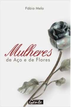 Mulheres de Aço e de Flores - 8ª Edição