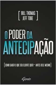 PODER DA ANTECIPACAO, O