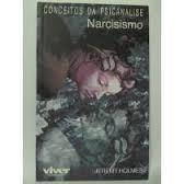 Conceitos da Psicanalise Narcisismo