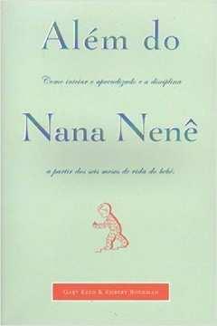 Além do Nana Nenê: Como Iniciar o Aprendizado e a Disciplinaa Partir dos Seis Meses de Vida do Bebê