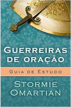 GUERREIRAS DE ORACAO - GUIA DE ESTUDO