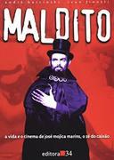Maldito - A Vida E O Cinema De Jose Mojica Marins, O Ze Do Caixao