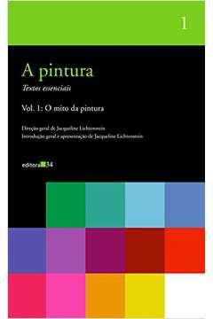 A Pintura: o Mito da Pintura (vol. 1)