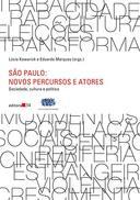 São Paulo: Novos Percursos e Atores (Sociedade, Cultura e Política)