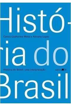 Historia do Brasil: uma Interpretacao
