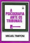 A psicografia ante os tribunais