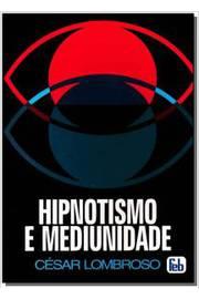 Hipnotismo e Mediunidade