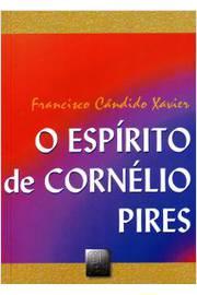 ESPIRITO DE CORNELIO PIRES, O