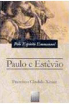 Paulo e Estevão: Episódios Históricos do Cristianismo Primitivo