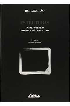 Estruturas: Ensaio Sobre o Romance de Graciliano