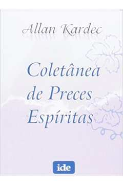 Coletânea de Preces Espíritas - Livro de Bolso