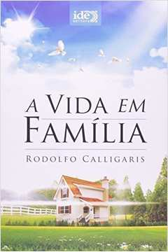 Vida Em Familia, A